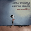 Agreatbigworldsaysomething
