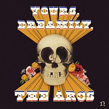 The Arcs Yours, dreamily